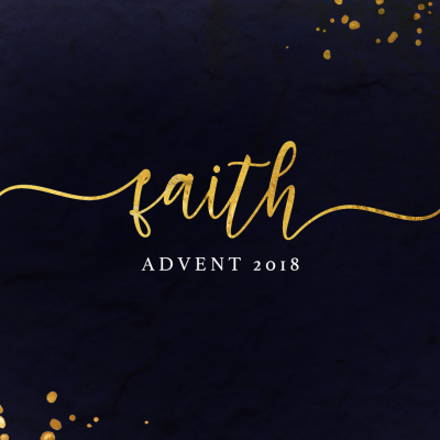 [Advent] Faith