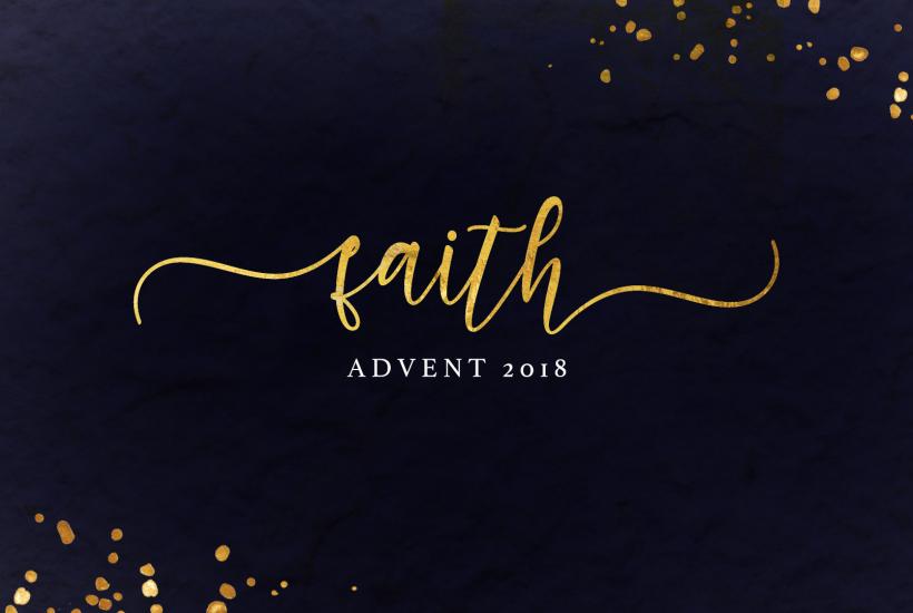 [Advent] Faith