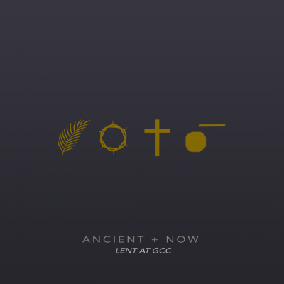 Ancient + Now : The Lord's Table