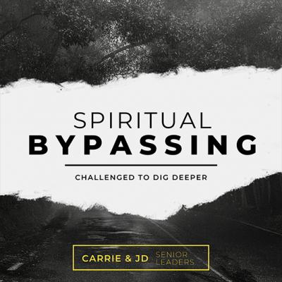 Spiritual Bypassing pt 2